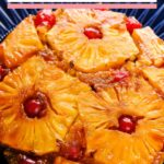 pineapple upside down cake served in plate